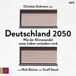 Deutschland 2050 von Erdmann,  Christian, Reimer,  Nick, Staud,  Toralf