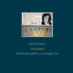 Deutschland von Schubert,  Bernd