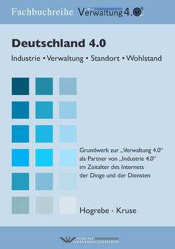 Deutschland 4.0 von Hogrebe,  Frank, Kruse,  Wilfried