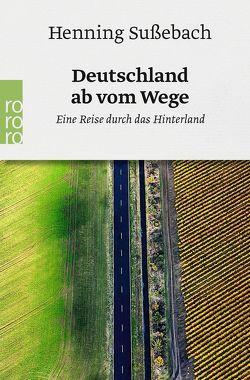 Deutschland ab vom Wege von Sußebach,  Henning