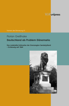 Deutschland als Problem Dänemarks von Greßhake,  Florian, Neumann,  Birgit, Reulecke,  Jürgen