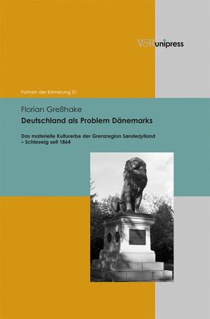 Deutschland als Problem Dänemarks von Greßhake,  Florian