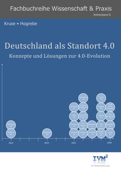 Deutschland als Standort 4.0 von Hogrebe,  Frank, Kruse,  Wilfried