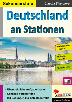 Deutschland an Stationen / Sekundarstufe von Eisenberg,  Claudia