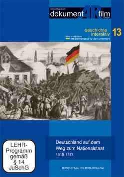 Deutschland auf dem Weg zum Nationalstaat von Anne Roerkohl,  dokumentARfilm GmbH
