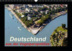 Deutschland aus der Vogelperspektive (Wandkalender 2019 DIN A3 quer)