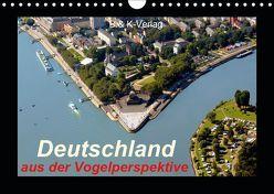 Deutschland aus der Vogelperspektive (Wandkalender 2019 DIN A4 quer)