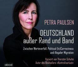 Deutschland außer Rand und Band von Müller,  Beate, Paulsen,  Petra