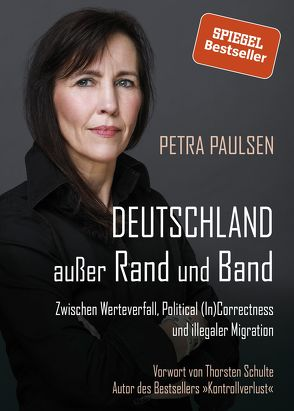Deutschland außer Rand und Band von Paulsen,  Petra, Schulte,  Thorsten