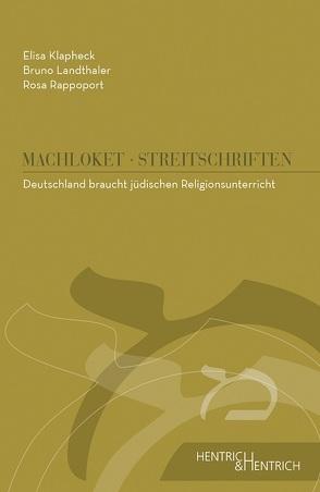 Deutschland braucht jüdischen Religionsunterricht von Klapheck,  Elisa, Landthaler,  Bruno, Rappoport,  Rosa