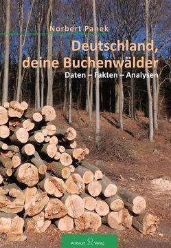 Deutschland, deine Buchenwälder von Panek,  Norbert