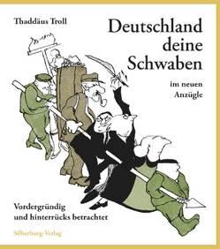 Deutschland deine Schwaben im neuen Anzügle von Schöllkopf,  Günter, Troll,  Thaddäus