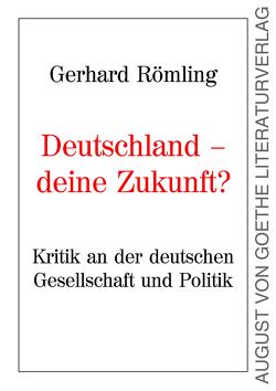 Deutschland – Deine Zukunft? von Römling,  Gerhard