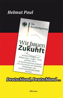 Deutschland, Deutschland … von Paul,  Helmut