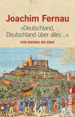 Deutschland, Deutschland über alles… von Fernau,  Joachim