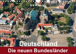 Deutschland – Die neuen Bundesländer (Wandkalender 2020 DIN A4 quer) von & Kalenderverlag Monika Müller,  Bild-