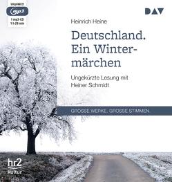 Deutschland. Ein Wintermärchen von Heine,  Heinrich, Schmidt,  Heiner
