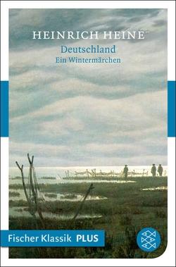Deutschland. Ein Wintermärchen von Heine,  Heinrich