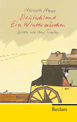 Deutschland. Ein Wintermärchen von Bellmann,  Werner, Heine,  Heinrich, Traxler,  Hans