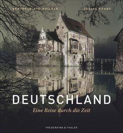 Deutschland – Eine Reise durch die Zeit von Böhne-Di Leo,  Sabine, Steinhilber,  Berthold