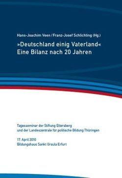 """""""Deutschland einig Vaterland"""" von Schlichting,  Franz-Josef, Veen,  Hans-Joachim"""