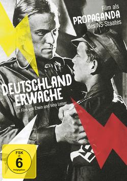 Deutschland erwache von Leiser,  Erwin