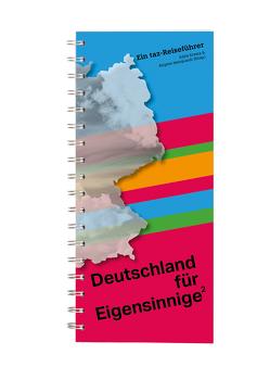 Deutschland für Eigensinnige 2 von Kresta,  Edith, Marquardt,  Brigitte
