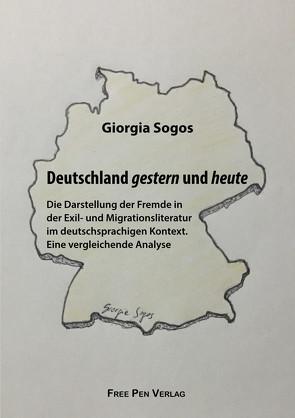 Deutschland gestern und heute von Sogos,  Giorgia