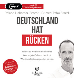 Deutschland hat Rücken von Bracht,  Petra, Liebscher-Bracht,  Roland, Pessler,  Olaf