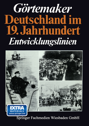 Deutschland im 19. Jahrhundert von Görtemaker,  Manfred