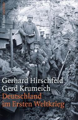 Deutschland im Ersten Weltkrieg von Hirschfeld,  Gerhard, Krumeich,  Gerd
