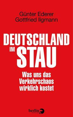 Deutschland im Stau von Ederer,  Günter, Ilgmann,  Gottfried