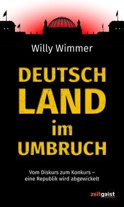 Deutschland im Umbruch von Wimmer,  Willy
