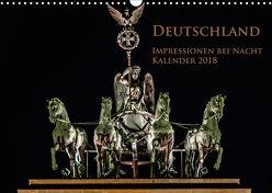 Deutschland Impressionen bei Nacht (Wandkalender 2018 DIN A3 quer) von Marufke,  Thomas