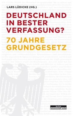 Deutschland in bester Verfassung? von Lüdicke,  Lars