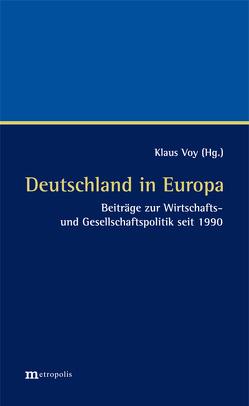 Deutschland in Europa von Voy,  Klaus