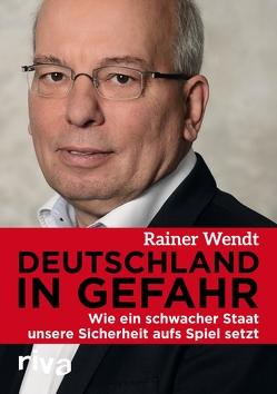 Deutschland in Gefahr von Wendt,  Rainer
