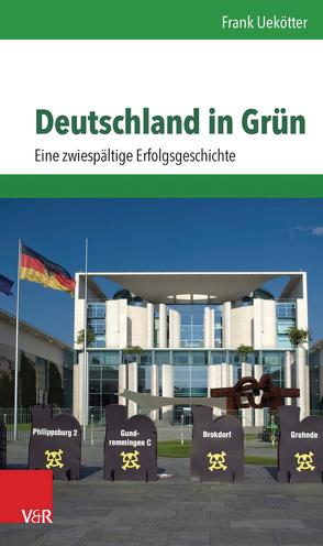 Deutschland in Grün von Uekötter,  Frank