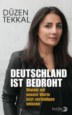Deutschland ist bedroht von Tekkal,  Düzen