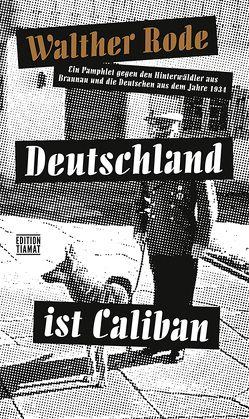 Deutschland ist Caliban von Bittermann,  Klaus, Rode,  Walther
