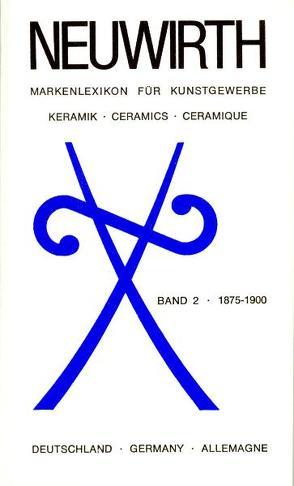 Deutschland. Keramik. 1875-1900 von Neuwirth,  Waltraud
