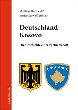 Deutschland – Kosovo von Dornfeldt,  Matthias, Seewald,  Enrico