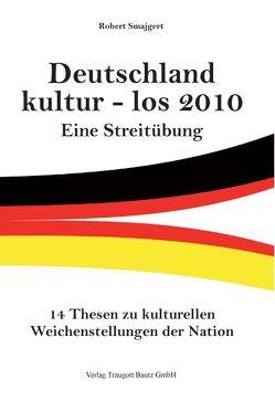 Deutschland kultur – los 2010 von Smajgert,  Robert