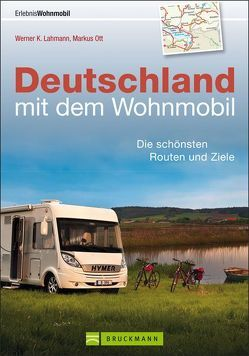 Deutschland mit dem Wohnmobil von Lahmann,  Werner