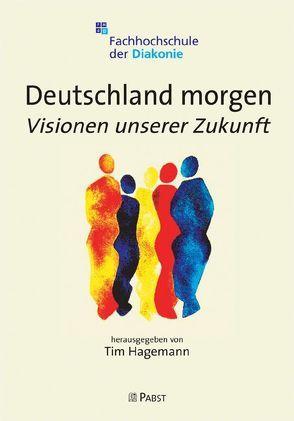 Deutschland morgen von Hagemann,  Tim