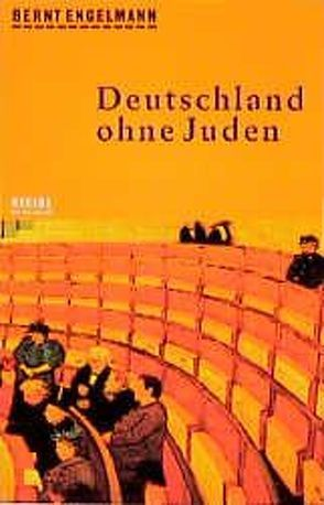 Deutschland ohne Juden von Amery,  Carl, Engelmann,  Bernt