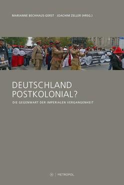 Deutschland postkolonial? von Bechhaus-Gerst,  Marianne, Zeller,  Joachim