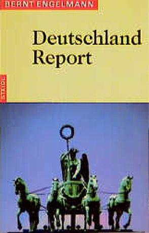 Deutschland-Report von Engelmann,  Bernt