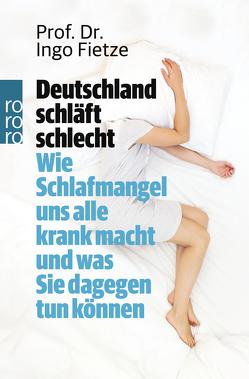 Deutschland schläft schlecht von Fietze,  Ingo