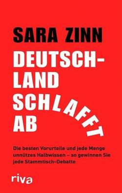 Deutschland schlafft ab von Zinn,  Sara